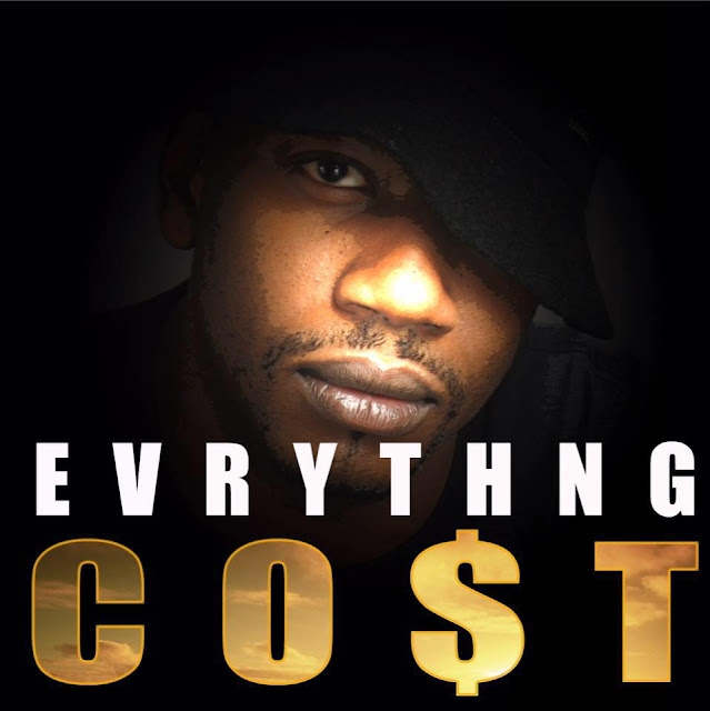CANT TURN BACK, EVRYTHNG CO$T, EVRYTHNG CO$T rapper, EVRYTHNG CO$T music, rap, rapper, music, hiphop, singles, chicago hiphop, chicago hiphop blog,