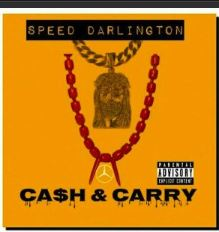 Music: Speed Darlington – Cash & Carry