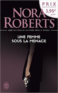 Une Femme Sous La Menace de Nora Roberts PDF