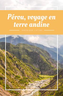 Pinterest - Pérou, voyage en terre andine