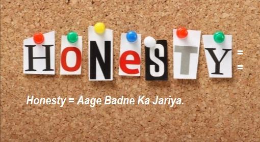 Honesty Kaise Yah Aapko Dusro Ka Vishvas Patra Banata Hai.