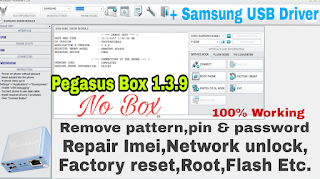 Pegasus box 1.3.9 2017 | Flash | Network Unlock | Imei repair | Root | samsung | Latest Version