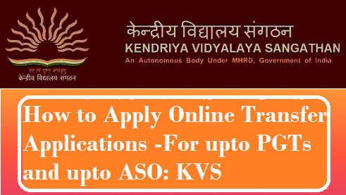 how-to-apply-online-transfer-application-kvs-paramnews