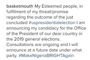 Basketmouth joins politics, to contest for presidency in 2019