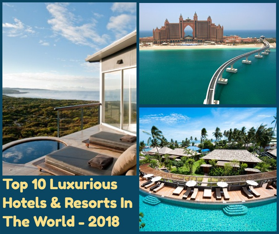 Top 10 best most luxurious hotel resorts in the world for Top 10 hotels in the world