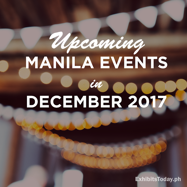 Upcoming Manila Events in December 2017