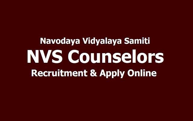 NVS Counselors Recruitment 2019, Apply Online till August 5th at Navodaya Vidyalaya Samiti Website