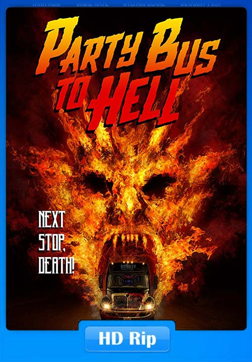Party Bus to Hell 2017 720p WEB-DL ESubs | 300MB 480p | 100MB HEVC Poster