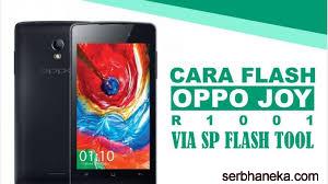Cara Flash Oppo Joy R1001 dengan SP Flash Tool,Ini Caranya 1