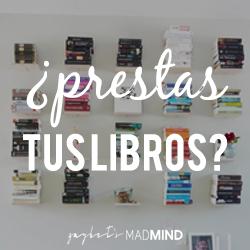 [HABLEMOS DE...] ¿Prestas tus libros?