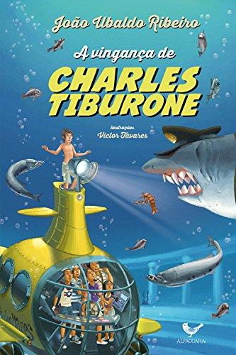 A vingança de Charles Tiburone - João Ubaldo Ribeiro
