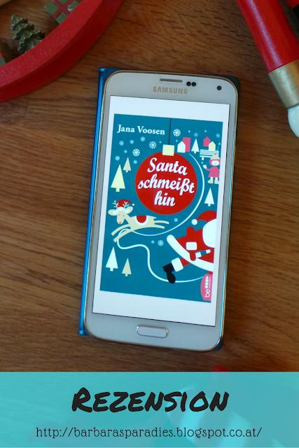 Buchrezension #99 Santa schmeißt hin von Jana Voosen