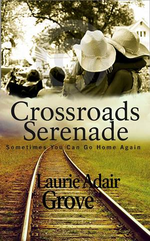 Crossroads Serenade (Laurie Adair Grove)