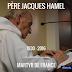 Dossier : Assassinat du père Hamel à Rouen