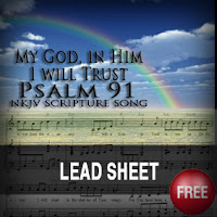 Scripture Songs for Worship : Psalm 91 My God, In Him I will Trust
