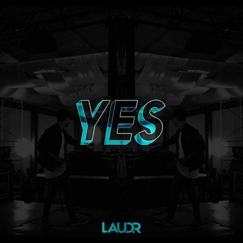 Laudr - Yes (Original Mix) Nuevo single