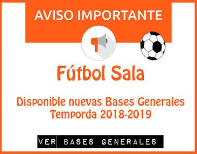 FÚTBOL SALA: Disponible nuevas Bases Generales Tem 2018-2019