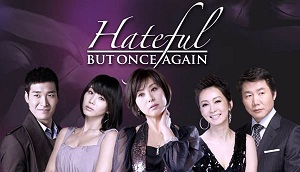 Download Drama Korea Hateful But Once Again Subtitle Indonesia