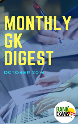 Monthly Gk Digest - October 2018