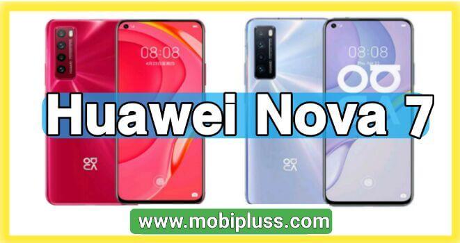 سعر و مواصفات هاتف هواوي Huawei Nova 7  عيوب و مميزات