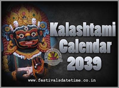 2039 Kalashtami Vrat Dates & Time in India, 2039 Kalashtami Vrat Calendar