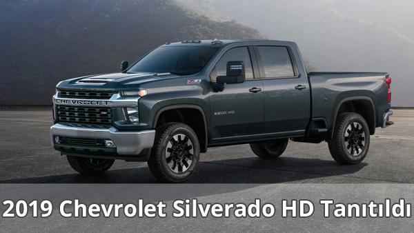 2019 Chevrolet Silverado HD Tanıtıldı