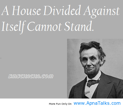 """a house divided thesis There goes a famous saying """"a house divided against itself cannot stand """" the meaning is quite simple this saying is similar to."""