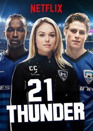 21 Thunder Séries Torrent Download completo