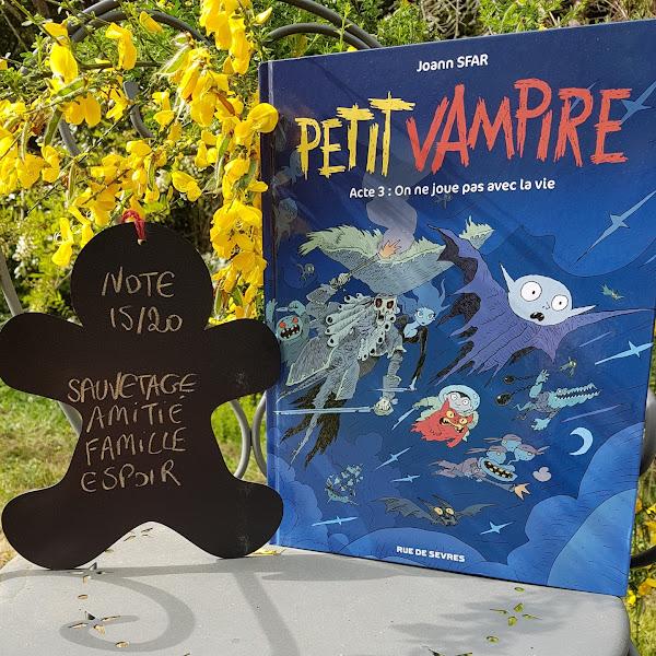 Petit Vampire, tome 3 : On ne joue pas avec la vie de Joann Sfar