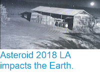 http://sciencythoughts.blogspot.com/2018/06/asteroid-2018-la-impacts-earth.html