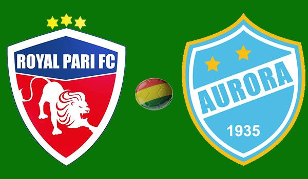 En vivo Royal Pari vs. Aurora - Torneo Apertura 2018