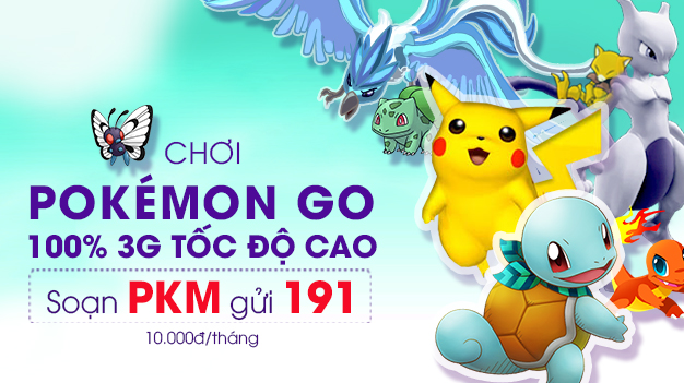Săn Pokemon Go thả ga với gói cước 3G Pokemon Viettel