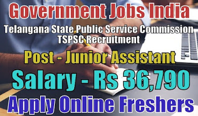 TSPSC Recruitment 2018 for 72 Assistants