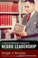 Ralph Bunche  Negro Leadership A brief and tentative analysis of