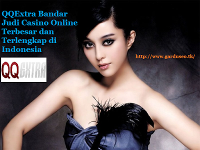 Artikel pilihan Gardu SEO di sensasi terbaru Live Casino QQExtra dan Kontes SEO QQExtra Bandar Judi Casino Online Terbesar dan Terlengkap di Indonesia
