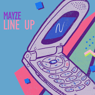 New Music: Mayze - Line Up