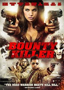 Bounty Killer Poster