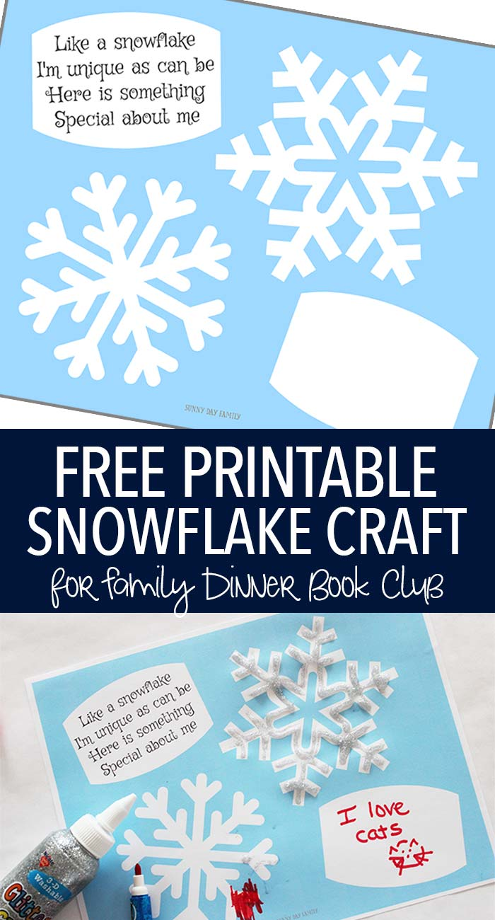 Free printable snowflake activity for kids! Decorate your own snowflakes and share what makes you unique too - just like a snowflake! A perfect craft for Family Dinner Book Club's pick of Snowflake Bentley.