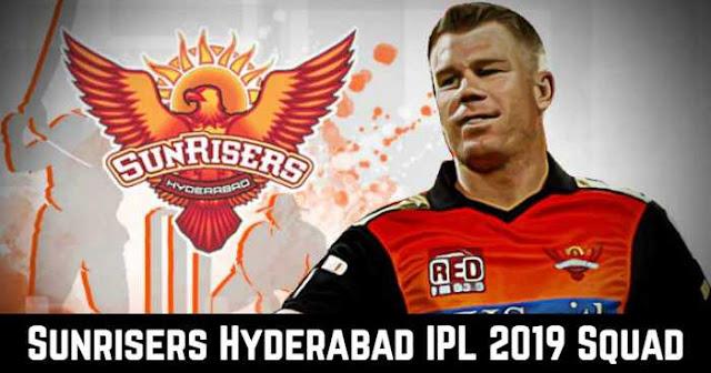 Sunrisers Hyderabad (SRH) VIVO IPL 2019 Squad