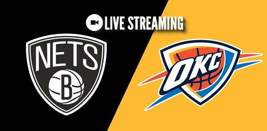 LIVE STREAMING: Brooklyn Nets vs Oklahoma City Thunder 2018-2019 NBA Season