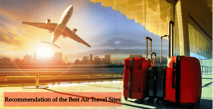 Recommendation of the Best Air Travel Sites