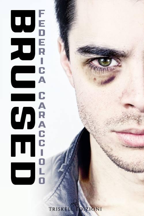 """Libri in uscita: """"Bruised"""" di Federica Caracciolo"""