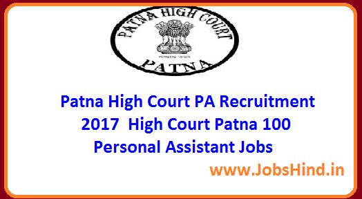 Patna High Court PA Recruitment 2017