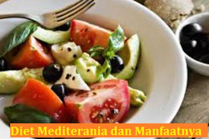 Diet Mediterania dan Manfaatnya