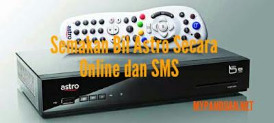 Semakan Bil Astro Secara Online dan SMS