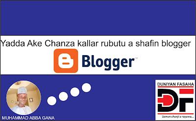 Yadda Ake Chanza kallar rubutu a shafin blogger
