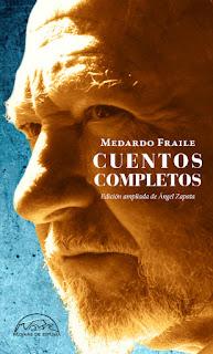 Cuentos completos Escritura y verdad Medardo Fraile