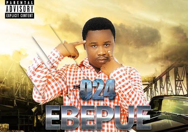 024 – Ebepue (Prod. By Carpass)