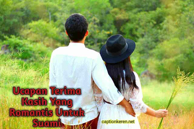 Ucapan Terima Kasih Yang Romantis Untuk Suami