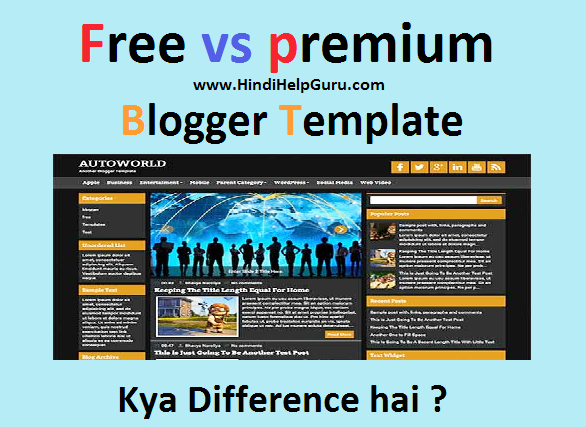 free or premium blogger template me kya difference hai